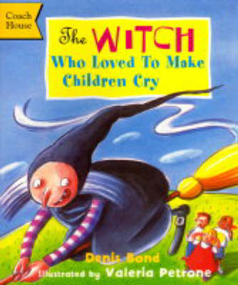 The Witch Who Loved to Make Children Cry (Paperback)