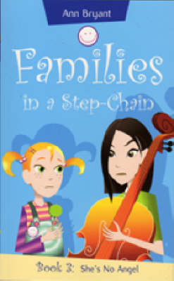 She's No Angel - Families in a Step-Chain S. 3 (Paperback)