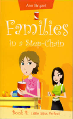 Little Miss Perfect - Families in a Step-Chain S. 4 (Paperback)
