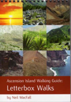 Ascension Island Walking Guide: Letterbox Walks (Paperback)