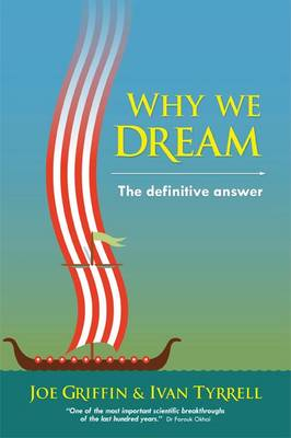 Why we dream: The definitive answer (Paperback)