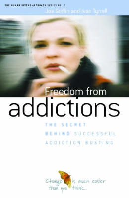 Freedom from Addiction: The Secret Behind Successful Addiction Busting (Paperback)