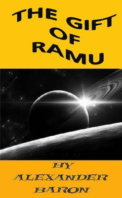 The Gift of Ramu (Paperback)