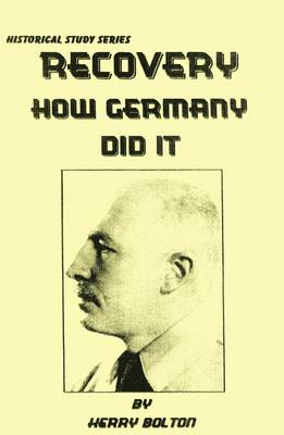 Recovery: Hitler's Financial Policy Explained - How Germany Did it (Paperback)