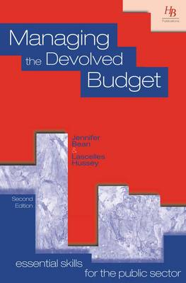 Managing the Devolved Budget - Essential skills for the public sector (Paperback)