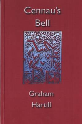 Cennau's Bell - Selected Poems 1980-2001 (Paperback)