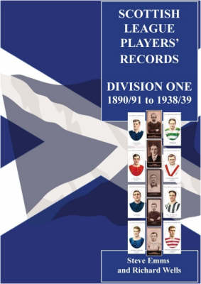 Scottish Football League Players' Records 1890/91 to 1938/39 (Paperback)