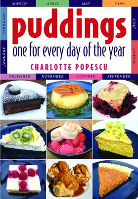 Puddings: One for Every Day of the Year (Paperback)