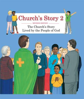 Church's Story 2: 2: Lived by the People of God - Church's Story 2 (Hardback)