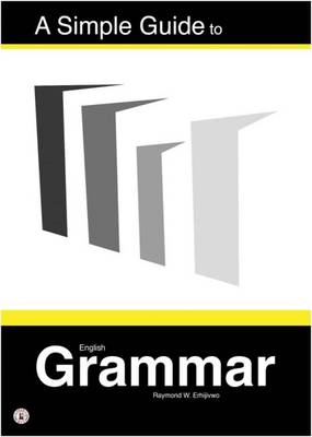 A Simple Guide to English Grammar (Paperback)