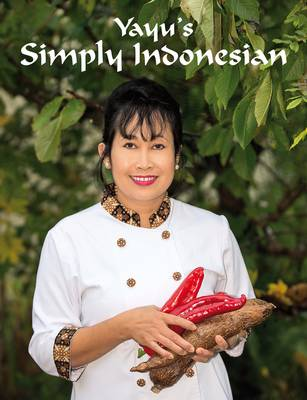 Yayu's Simply Indonesian: 1 (Paperback)