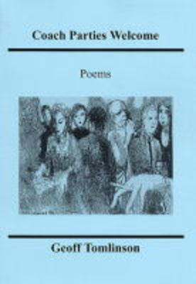 Coach Parties Welcome: Poems (Paperback)