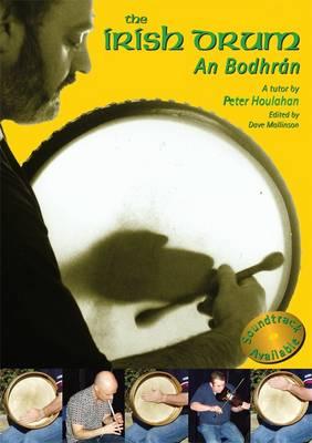 The Irish Drum an Bodhran (Paperback)