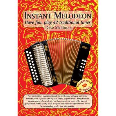 Instant Melodeon: Have fun, play 42 traditional tunes