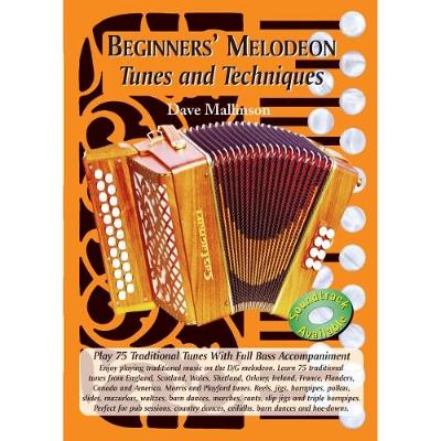 Beginners' Melodeon: Tunes and Techniques (Paperback)