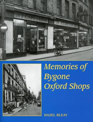 Memories of Bygone Oxford Shops (Paperback)
