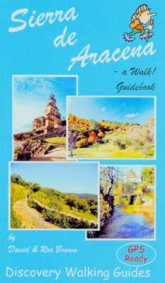 Sierra de Aracena - a Walk! Guidebook (Paperback)