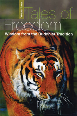 Tales of Freedom: Wisdom from the Buddhist Tradition (Paperback)
