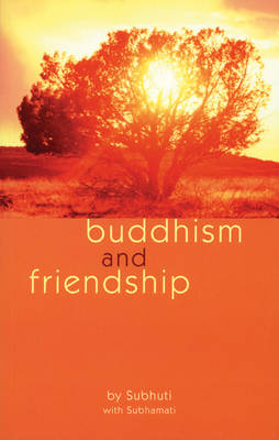 Buddhism and Friendship (Paperback)