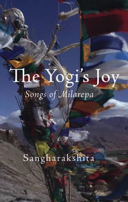 The Yogi's Joy: Three Songs of Milarepa (Paperback)