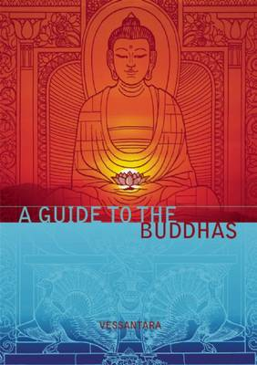 Guide to the Buddhas - Meeting the Buddhas (Paperback)