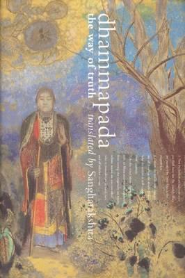 Dhammapada: The Way of Truth (Paperback)