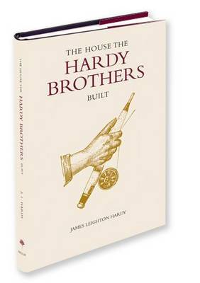 The House the Hardy Brothers Built (Hardback)