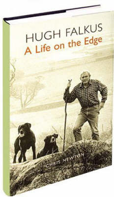 Hugh Falkus: A Life on the Edge (Hardback)