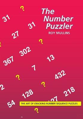 The Number Puzzler: The Art of Cracking Number Sequence Puzzles (Paperback)