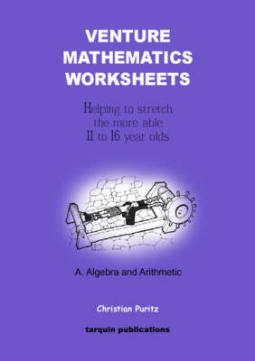 Venture Mathematics Worksheets: Algebra and Arithmetic Bk. A (Paperback)