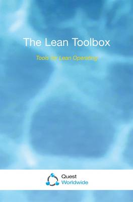 The Lean Toolbox: Tools for Lean Operating (Paperback)