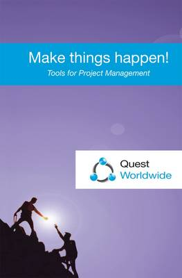 Make Things Happen!: Tools for Project Management (Paperback)