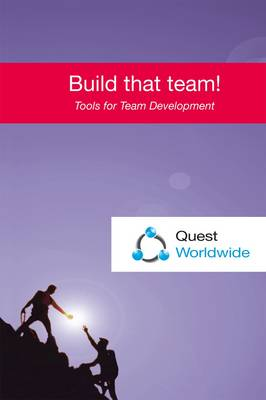 Build That Team!: Tools for Team Development (Paperback)