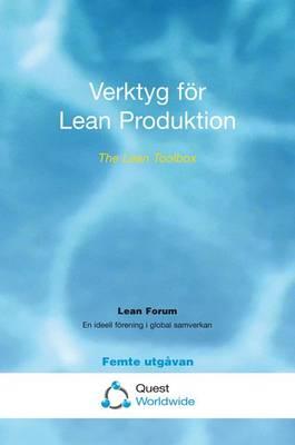 Verktyg for Lean Produktion: The Lean Toolbox (Paperback)