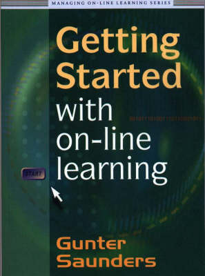 Getting Started with On-line Learning - Managing On-line Learning v. 1 (Paperback)