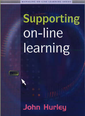 Supporting On-line Learning - Managing On-line Learning v. 2 (Paperback)