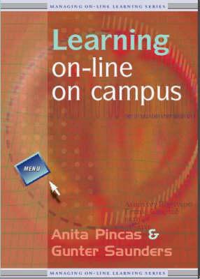 Learning on-Line on Campus - Managing On-line Learning v. 3 (Paperback)