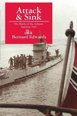 Attack & Sink: The Battle of the Atlantic Summer 1941, Second Edition (Paperback)