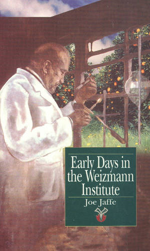 Early Days in the Weizmann Institute (Paperback)