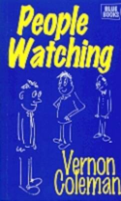 People Watching: How to Take Control (Paperback)