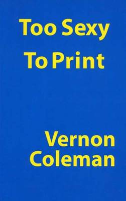 Too Sexy to Print (Paperback)