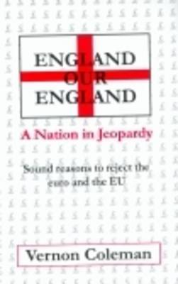 England Our England: A Nation in Jeopardy (Paperback)