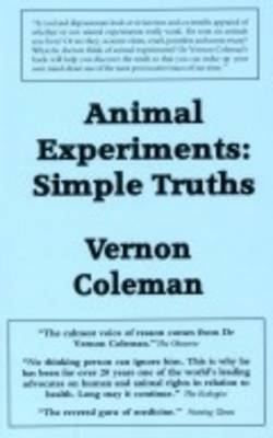 Animal Experiments Simple Truths (Paperback)
