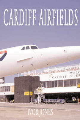 Cardiff Airfields (Paperback)