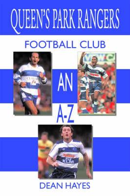 Queen's Park Rangers Football Club An A-Z (Paperback)