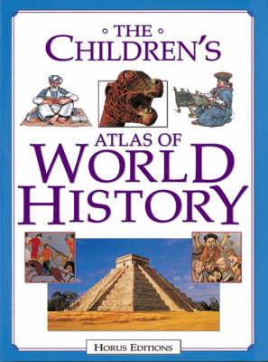 The Children's Atlas of World History (Hardback)