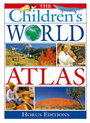 The Children's World Atlas (Hardback)