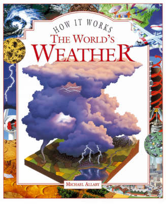 The World's Weather - How it works (Hardback)