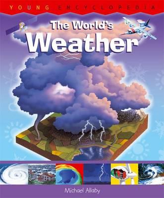 The World's Weather - Young Encyclopedia (Hardback)