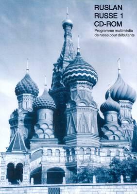 Ruslan Russe 1: Programme Multimedia De Russe Pour Debutants (CD-ROM)